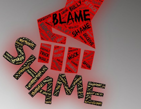 "a poster with ""Blame"" and ""Shame"" written on it"