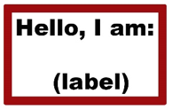 Hello, I am (label)