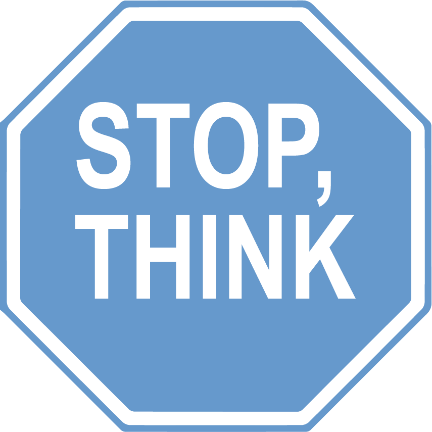 "Stop sign graphic with ""Stop, Think"" written on it"