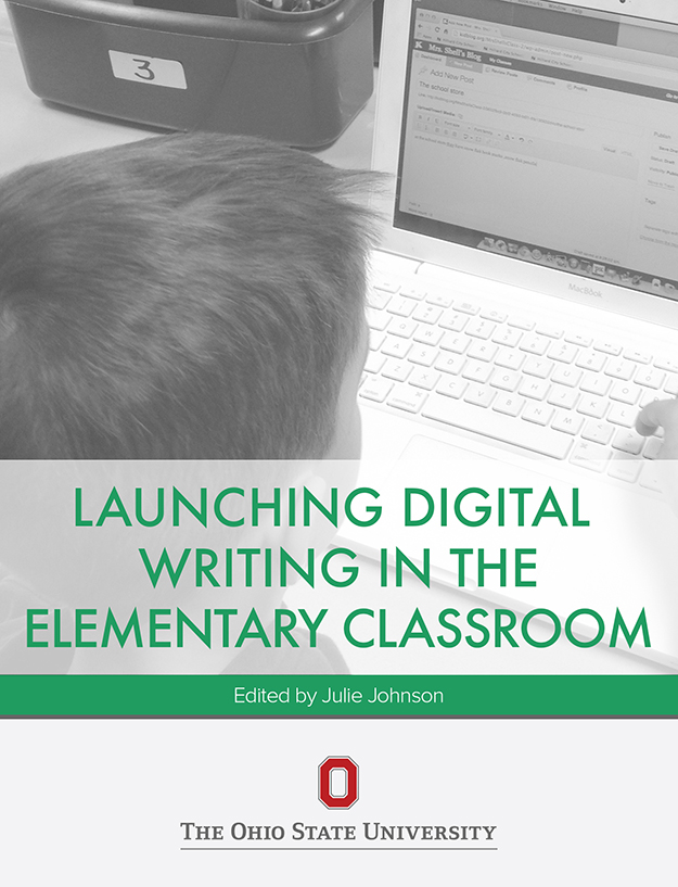 Cover image for Launching Digital Writing in the Elementary Classroom